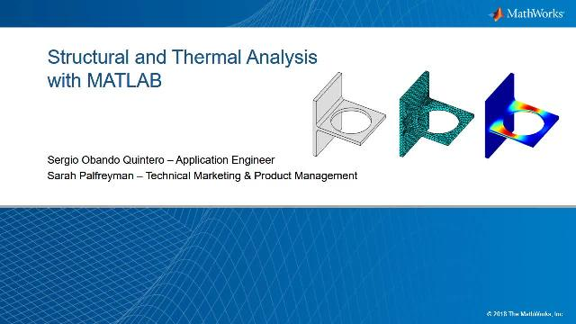 Learn how to perform structural and thermal analysis using the finite element method in a few lines of code with MATLAB.